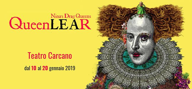 Queen Lear, Nina's Drag Queens: un bagno di fanciullezza