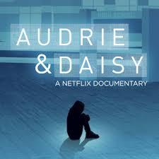 """""""Audrie & Daisy"""""""