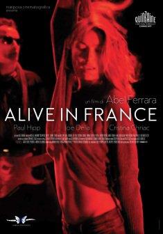Alive in France | il rapporto tra cinema e musica di Abel Ferrara