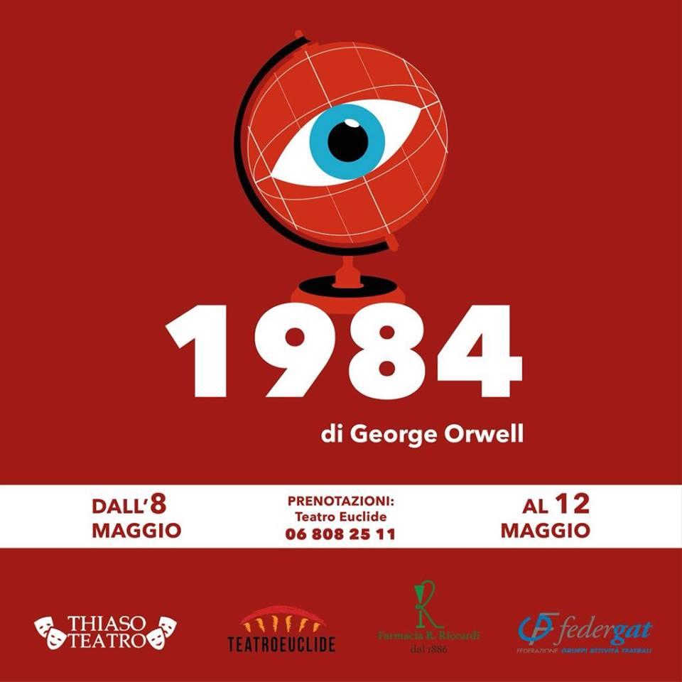 1984: il futuro distopico di Orwell messo in scena da Teatro Thiaso