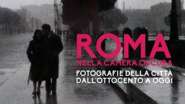 Roma nella camera oscura: il racconto per istantanee della Città eterna