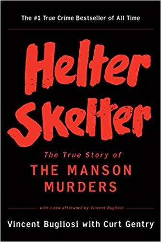 Helter Skelter: un caso che sconvolge le menti