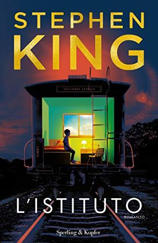 L'Istituto di Stephen King: nel mondo dei poteri dei più piccoli