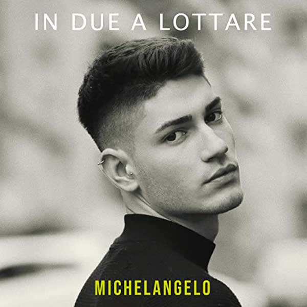 In-due-a-lottare-cover-Michelangelo