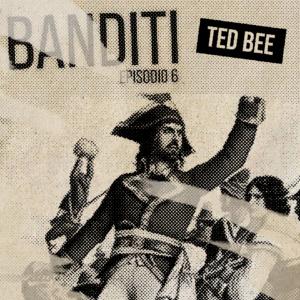 Banditi – Puntata 6: Fra' Diavolo